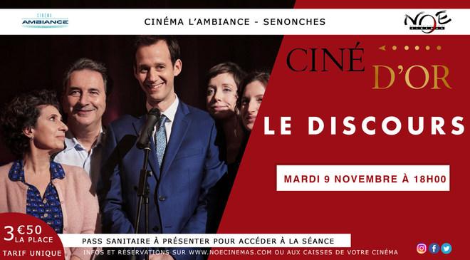CINE D'OR présente LE DISCOURS